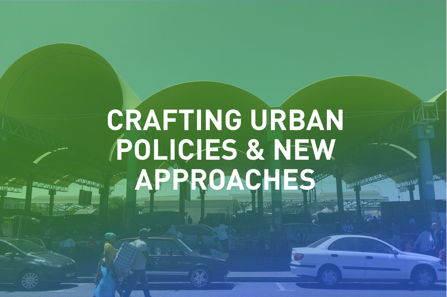 Working at the forefront of progressive urban policies, learning from new insights and ideas around the world.